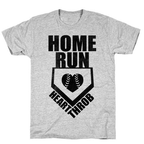 Home Run Heart Throb (Baseball Tee) T-Shirt