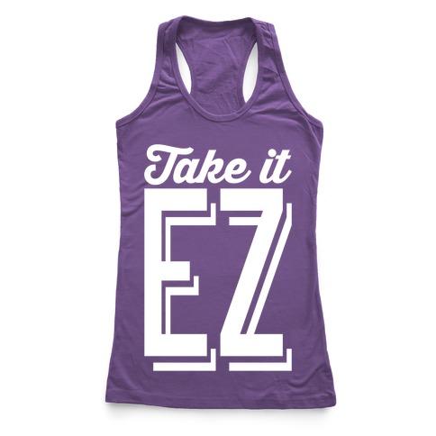 Take It EZ Racerback Tank Top