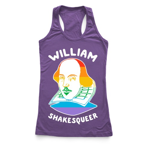 William ShakesQueer Racerback Tank Top