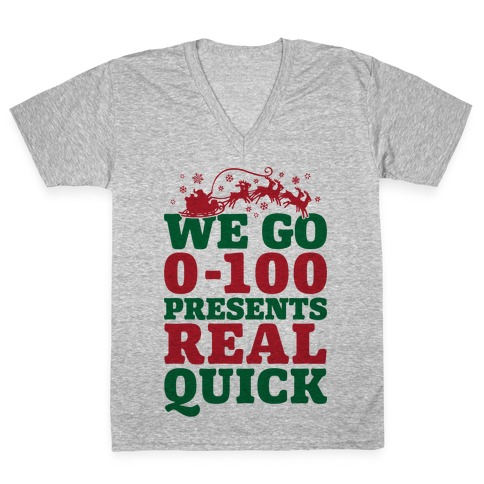 We Go Zero To A Hundred Presents Real Quick V-Neck Tee Shirt