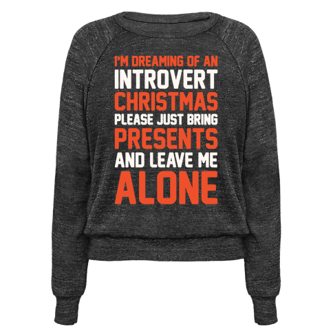 I'm Dreaming Of An Introvert Christmas