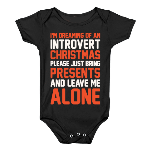 I'm Dreaming Of An Introvert Christmas Baby Onesy