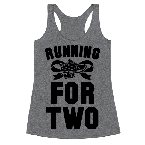 Running for Two Racerback Tank Top