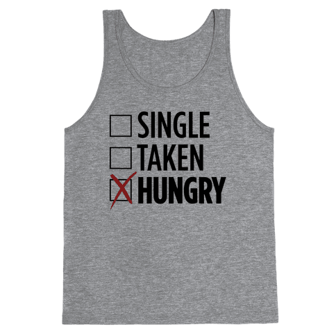Status: Hungry Tank Top
