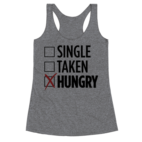 Status: Hungry Racerback Tank Top
