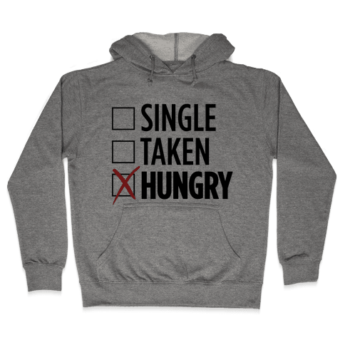 Status: Hungry Hooded Sweatshirt