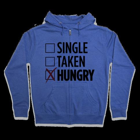 Status: Hungry Zip Hoodie