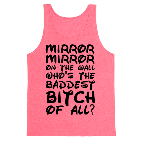 Mirror Mirror On the Wall Tank Top