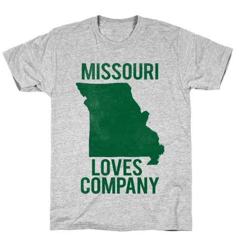 Missouri Loves Company T-Shirt