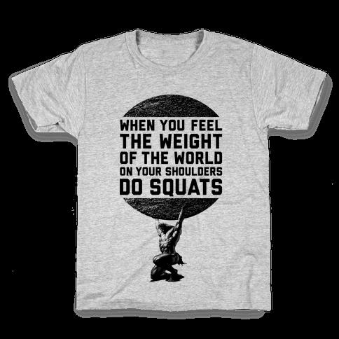Do Squats Kids T-Shirt