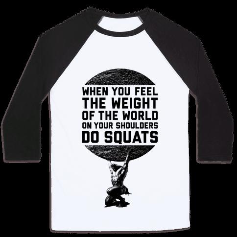 Do Squats Baseball Tee