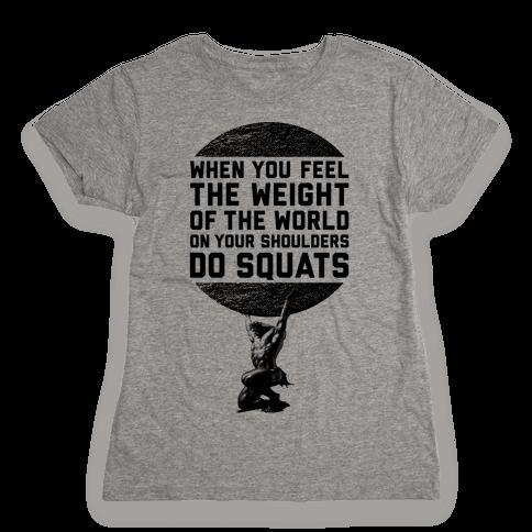 Do Squats Womens T-Shirt