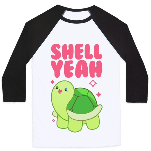 Shell Yeah Cute Turtle Baseball Tee