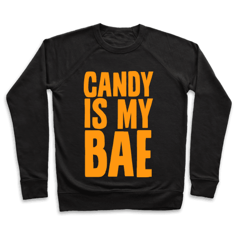 Candy is My Bae Pullover