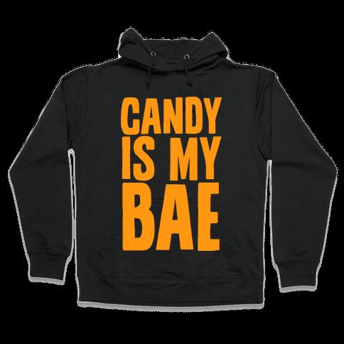 Candy is My Bae Hooded Sweatshirt