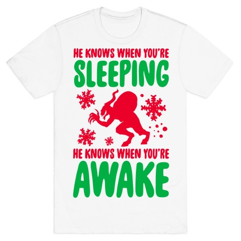 He Knows When You are Sleeping (Krampus) T-Shirt
