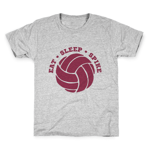 Eat Sleep Spike (Volleyball) Kids T-Shirt