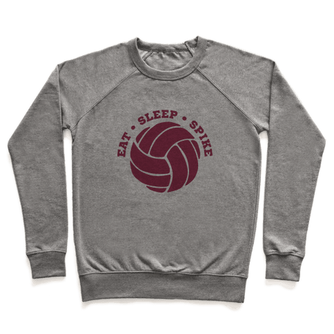Eat Sleep Spike (Volleyball) Pullover