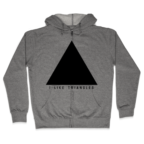 I Like Triangles Zip Hoodie