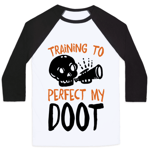 Training To Perfect My Doot