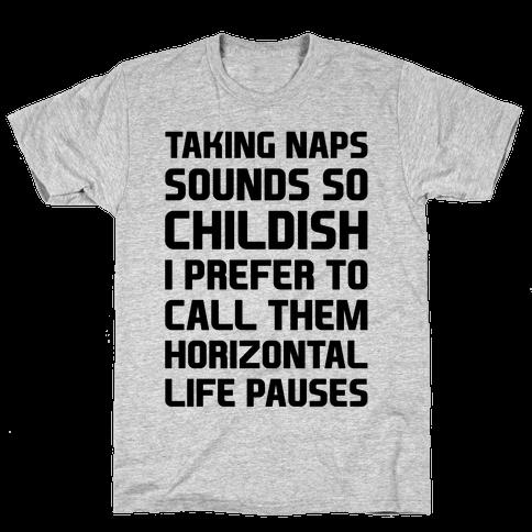 Horizontal Life Pauses Mens T-Shirt
