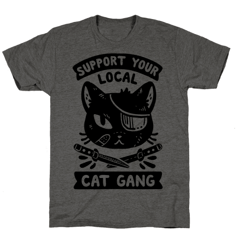Support Your Local Cat Gang Mens T-Shirt