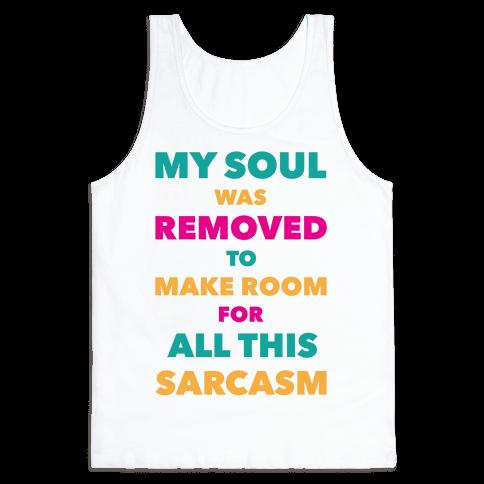 Sarcasm Tank Top