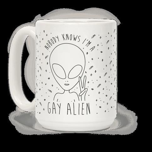 Nobody Knows I'm A Gay Alien