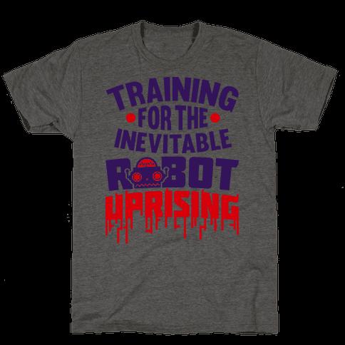 Training For The Inevitable Robot Uprising