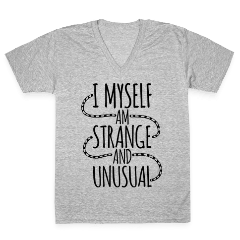 I Myself am Strange and Unusual V-Neck Tee Shirt