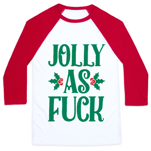 Jolly As F*** Baseball Tee
