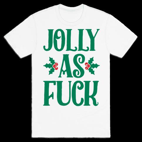 Jolly As F*** Mens T-Shirt