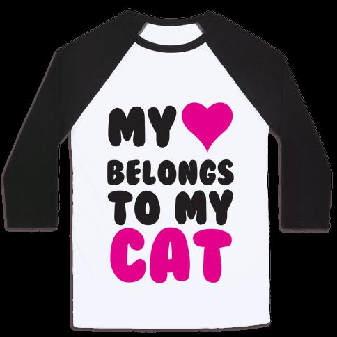 My Heart Belongs To My Cat Baseball Tee