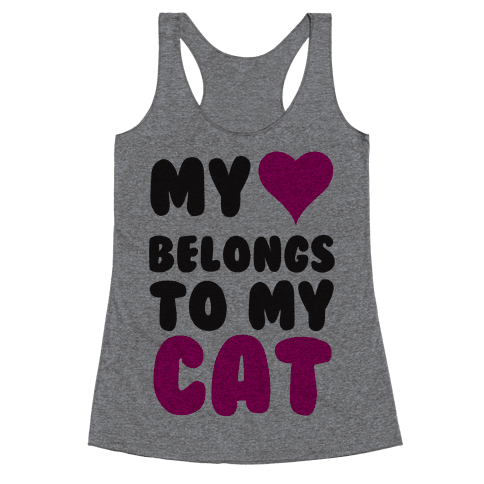 My Heart Belongs To My Cat Racerback Tank Top