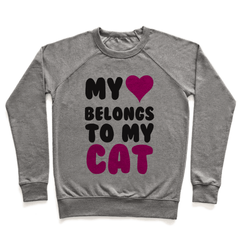 My Heart Belongs To My Cat Pullover