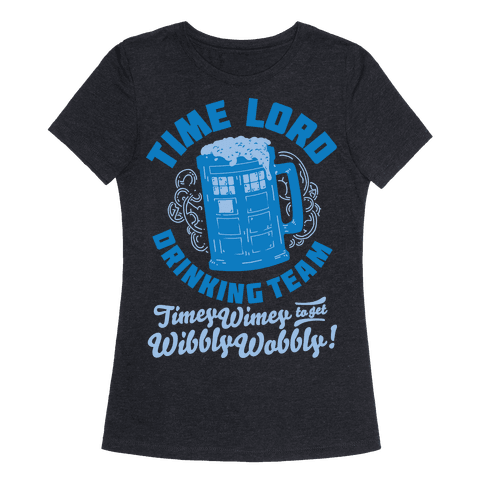 Time Lord Drinking Team T Shirt Lookhuman