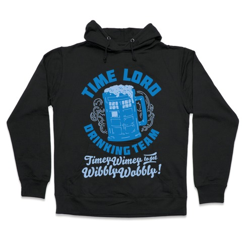 Time Lord Drinking Team Hooded Sweatshirt
