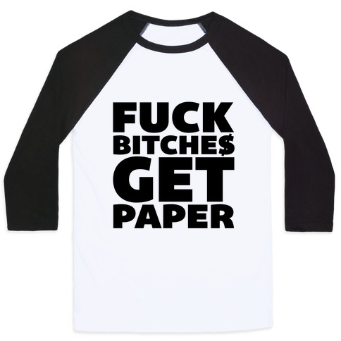 9fc009071ae5 Periodic Table Fuck Bitches Get Money Baseball Tees | LookHUMAN