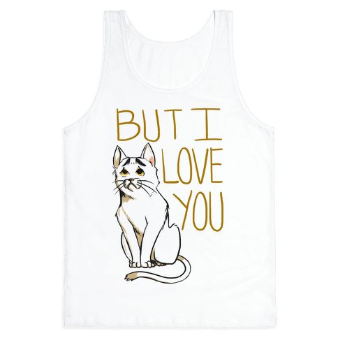 Eyebrows Cat- I love you! Tank Top
