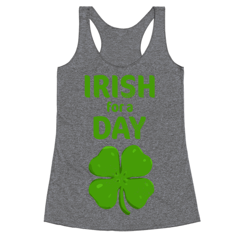 Irish for a Day Racerback Tank Top