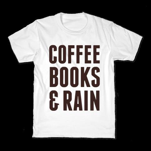 Coffee Books & Rain Kids T-Shirt