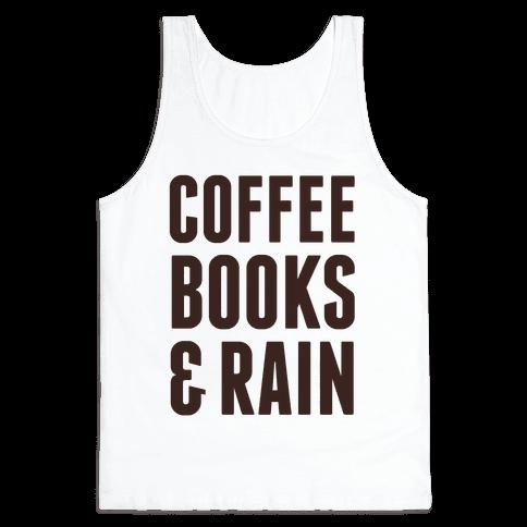 Coffee Books & Rain Tank Top