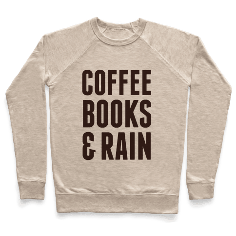 Coffee Books & Rain Pullover