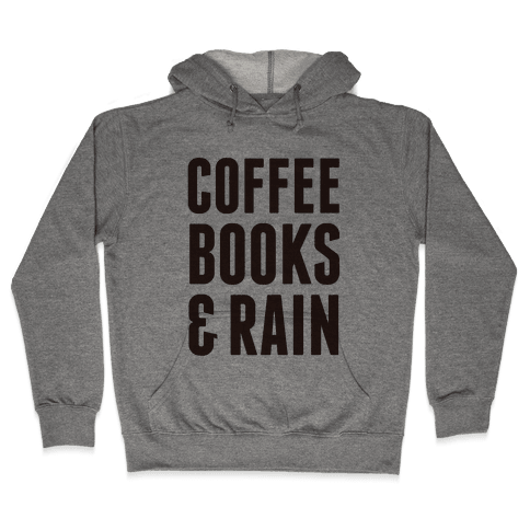 Coffee Books & Rain Hooded Sweatshirt