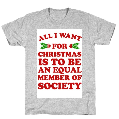 What I want for Christmas T-Shirt