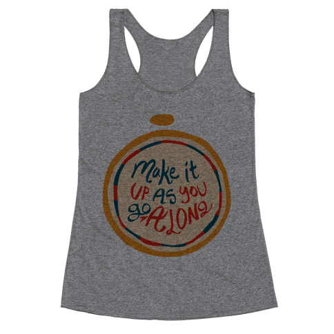 Make it Up as You Go Along Life Compass Racerback Tank Top