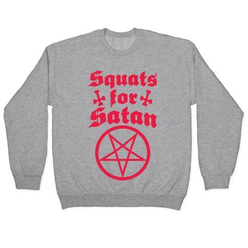 Squats For Satan Pullover