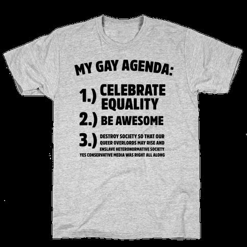 My Gay Agenda Mens T-Shirt