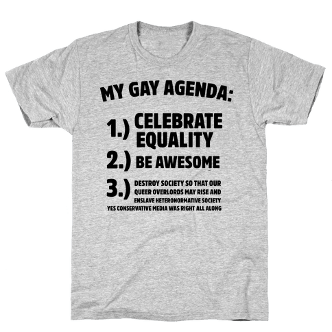 My Gay Agenda Mens T-Shirt