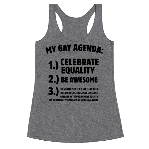 My Gay Agenda Racerback Tank Top